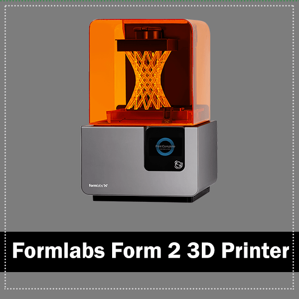 Formlabs From 2 3D Printer Reviews 2020